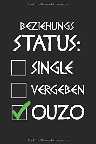 Single Vergeben Ouzo: Ouzo & Griechenland Notizbuch 6'x9' Grieche Geschenk für Schnaps & Griechisch