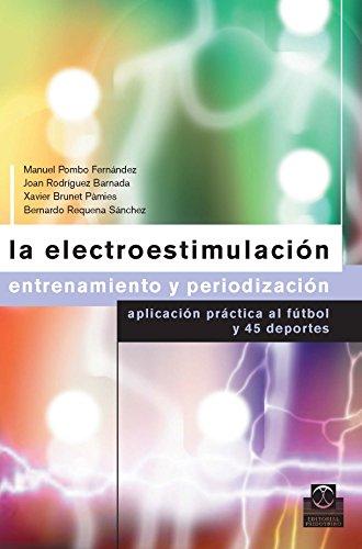 La electroestimulación: Entrenamiento y periodización (Color) (Deportes nº 24)