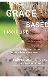 Grace Based Discipline (AFFILIATE)