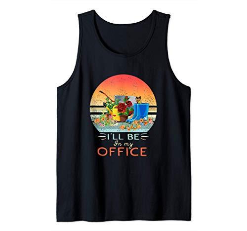 Je serai dans mon bureau Amoureux des plantes Cadeaux de Débardeur