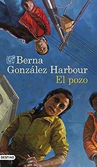 El pozo par Berna González Harbour