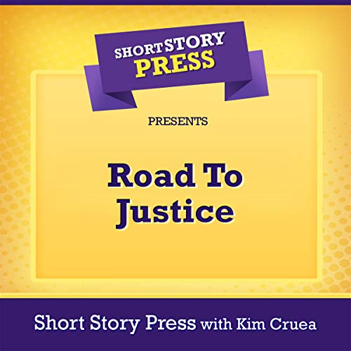 Short Story Press Presents Road to Justice cover art