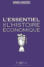 L'essentiel de l'histoire économique d'Arnaud Labossière