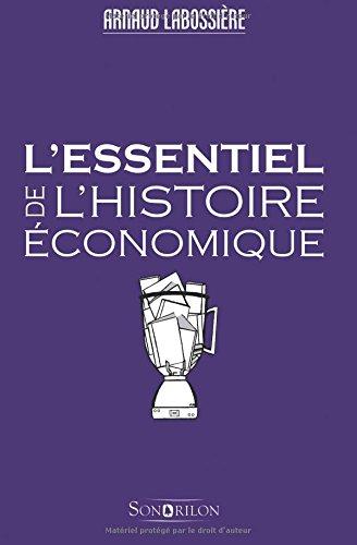 L'essentiel de l'histoire économique