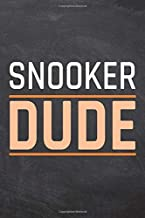 Snooker Dude: Snooker Notebook, Planner or Journal | Size 6 x 9 | 110 Dot Grid Pages | Office Equipment, Supplies |Funny Snooker Gift Idea for Christmas or Birthday