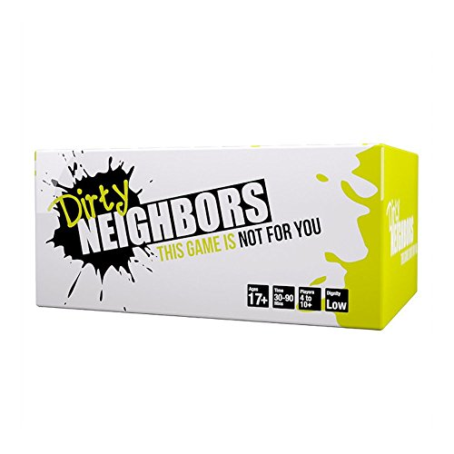 Dirty Neighbors - This Game is Not for You | A Party Game