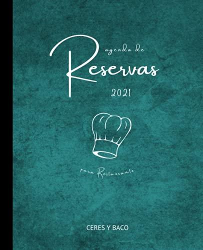 Agenda de reservas para restaurante 2021: Dos páginas por día, tamaño A4