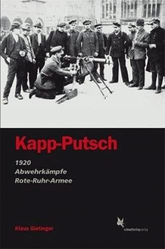 Kapp-Putsch: 1920 - Abwehrkämpfe - Rote-Ruhrarmee