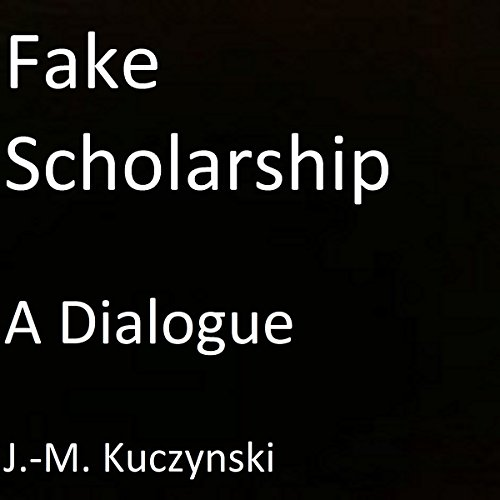 Fake Scholarship audiobook cover art