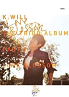 K.WILL - Vol.3 Part.2:Love Blossom [韓国盤]