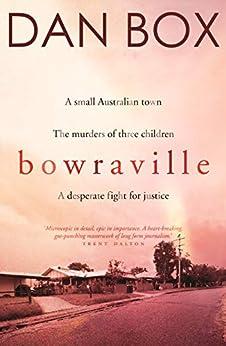 Bowraville by [Dan Box]