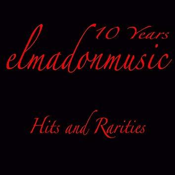 2009-2019: 10 Years Elmadonmusic (Hits & Rarities)
