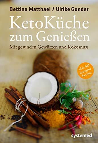 Ketoküche zum Genießen: Mit gesunden Gewürzen und Kokosnuss