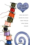 Straight Line Sewing: Simple and Crafty Designs You Could Create Through Simply Sewing Straight (English Edition)