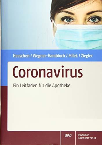 Coronavirus: Ein Leitfaden für die Apotheke