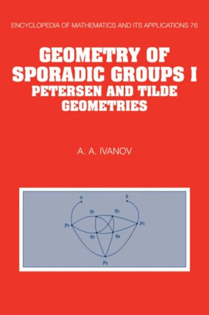 求人軍艦あえぎGeometry of Sporadic Groups: Volume 1, Petersen and Tilde Geometries (Encyclopedia of Mathematics and its Applications)