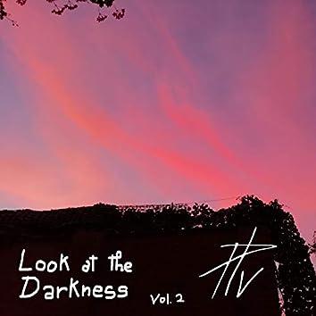 Look at the Darkenss Vol.2