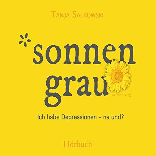 Sonnengrau: Ich habe Depressionen - na und? Titelbild