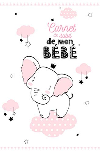 Carnet de Suivi de mon Bébé:  Cahier à remplir pour le quotidien de bébé | de 0 à 6 mois et plus -26 semaines- Journal de bord allaitement, biberon, ... | idée cadeau naissance future maman | Rose