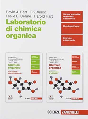 Chimica organica. Laboratorio di chimica organica. Per le Scuole superiori