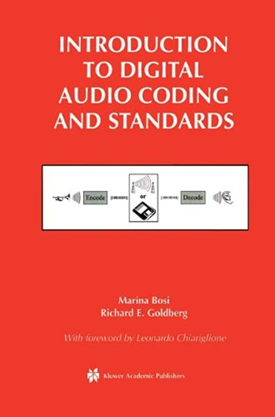 恐怖複製する複製するIntroduction to Digital Audio Coding and Standards (The Springer International Series in Engineering and Computer Science)