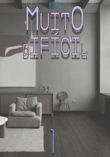 Muito Difícil (Livro 1)