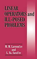 Linear Operators and Ill-Posed Problems
