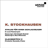シュトックハウゼン: 打楽器奏者のためのツィクルス 他 (K. Stockhausen : Zyklus Fur Einen Schlagzeuger / Christoph Caskel, Max Neuhaus | Klavierstuk X / Frederic Rzewski) [輸入盤]
