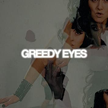 Greedy Eyes (Separately Together) - Remixes, Vol. 1