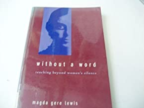 Without a Word: Teaching Beyond Women's Silence