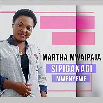 Sipiganangi Mwenyewe
