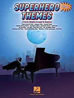 Superhero Themes: 14 Heroic Melodies Arranged for Beginning Piano Solo: 14 Heroic Melodies Arranged for Beginners