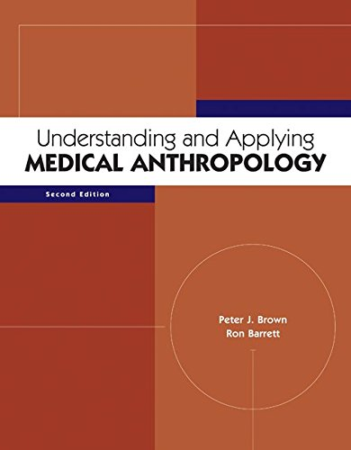 Understanding and Applying Medical Anthropology