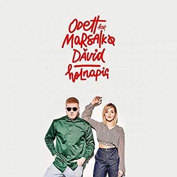 Holnapig (feat. Marsalkó Dávid)