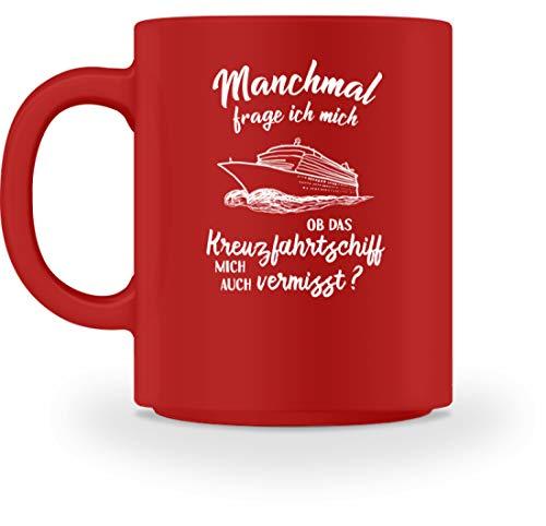 shirt-o-magic Schiffsreise: Ob mein Kreuzfahrt-Schiff mich vermisst? - Tasse -M-Rot