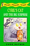 Ready Steady Read Cyrils Cat And The Big Surprise