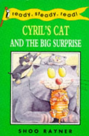 Ready Steady Read Cyrils Cat And The Big Surpriseの詳細を見る