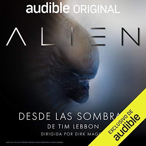Diseño de la portada del título Alien: Desde las sombras (Narración en Castellano)