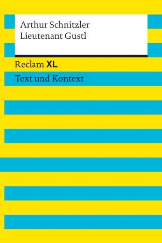 Lieutenant Gustl: Reclam XL – Text und Kontext