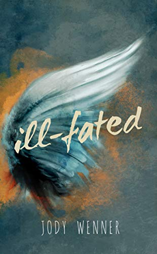 ill-fated by Wenner, Jody ebook deal