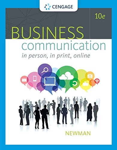 Compare Textbook Prices for Business Communication: In Person, In Print, Online 10 Edition ISBN 9781305500648 by Newman, Amy,Ober, Scot