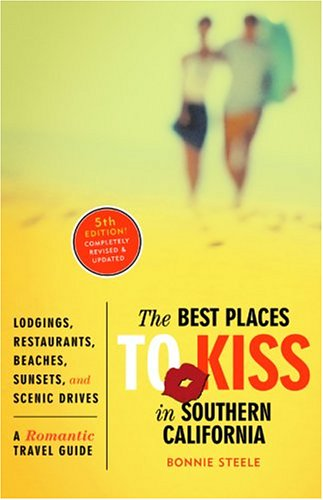 The Best Places to Kiss in Southern California: A Romantic Travel Guide