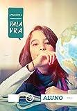 Aprender a Palavra 6 - Aluno: Criacionismo e identidade (Portuguese Edition)