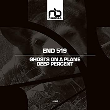 Ghosts On a Plane / Deep Percent