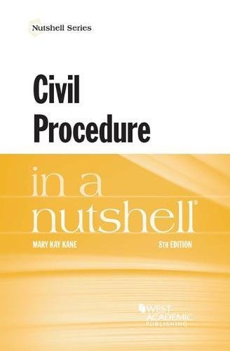 Compare Textbook Prices for Civil Procedure in a Nutshell Nutshells 8 Edition ISBN 9781683281115 by Kane, Mary
