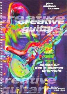 CREATIVE GUITAR - arrangiert für Gitarre - mit CD [Noten / Sheetmusic] Komponist: BORNER JOERN MICHAEL