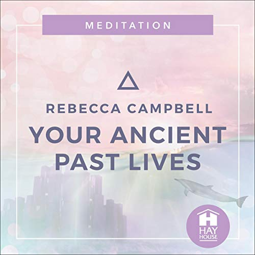 Your Ancient Past Lives cover art