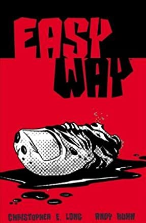 [Easy Way] (By (author) Christopher E. Long , By (artist) Andy Kuhn) [published: December, 2005]