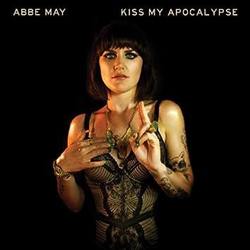 Kiss My Apocalypse