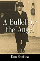 A Bullet for the Angel